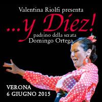 """""""... y Diez!"""" (Verona, sabato 6 giugno 2015)"""