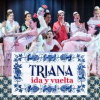 """Una locandina festera per lo spettacolo """"Triana.Ida y vuelta"""""""